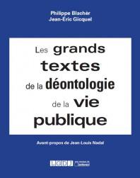 les grands textes de la deontologie de la vie publique